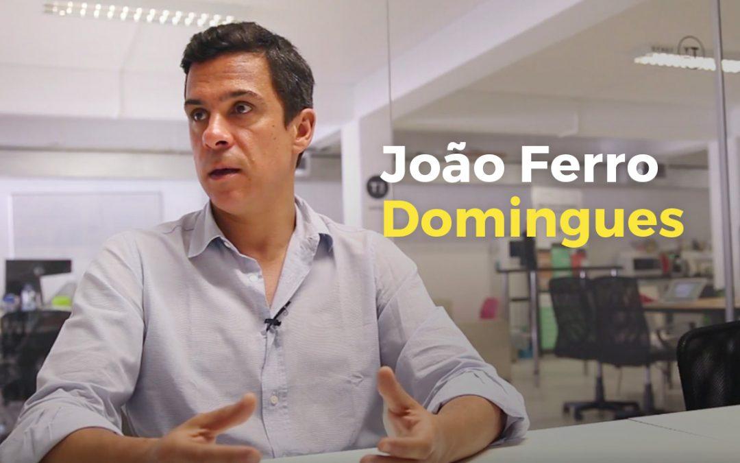 João Ferro Rodrigues – A ideia original nem sempre é a melhor ideia